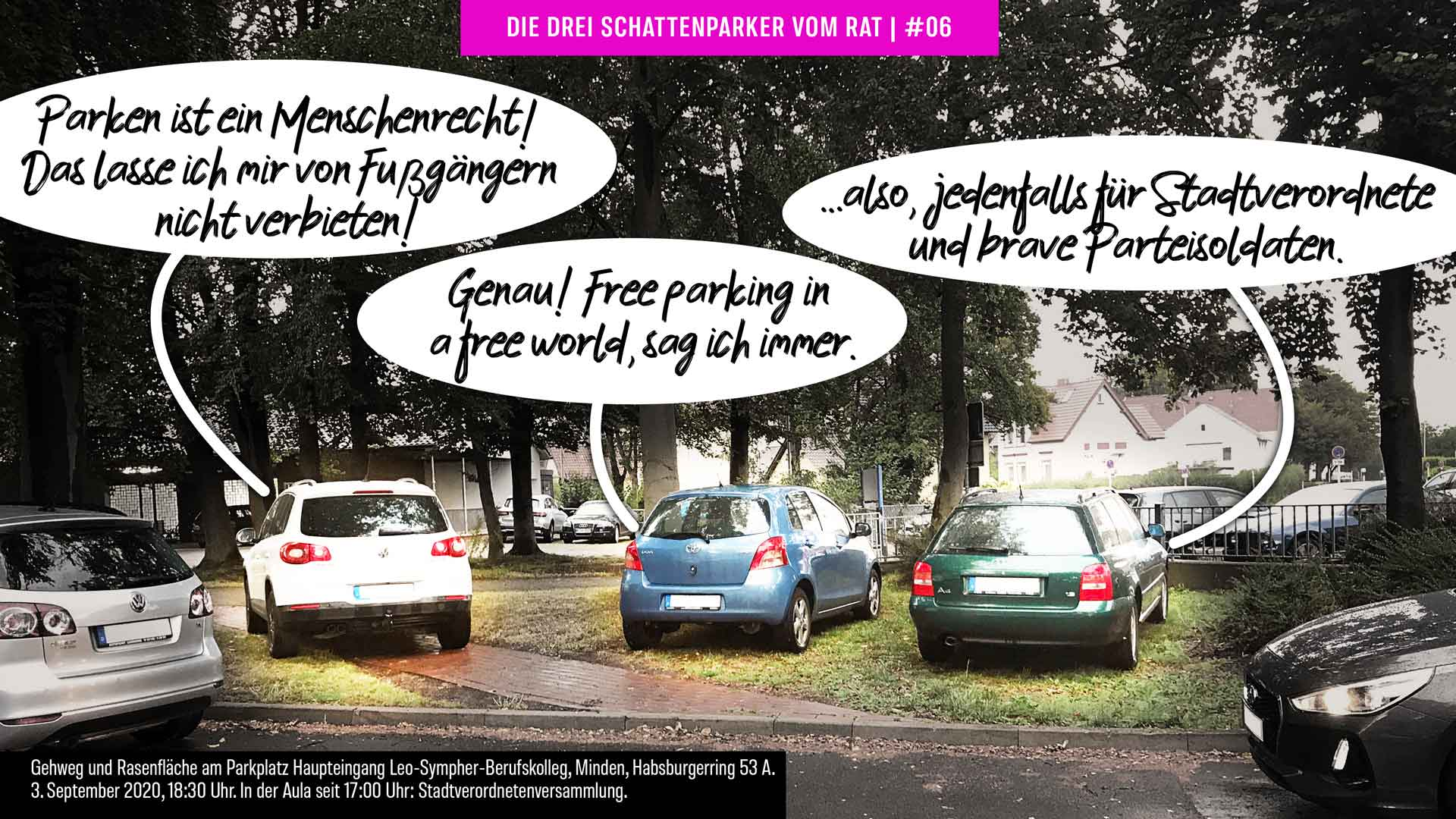 Die drei Schattenparker vom Rat: Free Parking